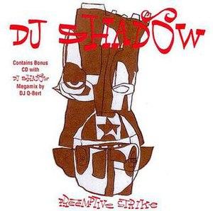Preemptive Strike (album) - Image: DJ Shadow Preemptive Strike
