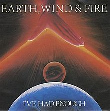 EarthWind&Fire - Ive Had Enough.jpg