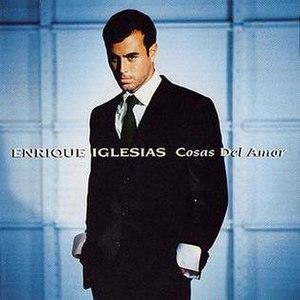 Cosas del Amor (Enrique Iglesias album) - Image: Enrique Iglesias Cosas del Amor