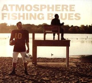 <i>Fishing Blues</i> (album) 2016 studio album by Atmosphere