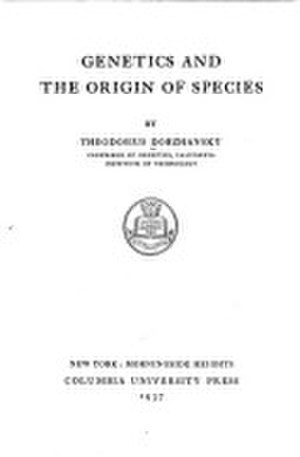 Genetics and the Origin of Species - Cover of the first (1937) edition