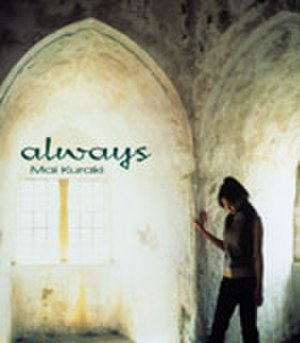 Always (Mai Kuraki song) - Image: Gzca 1083