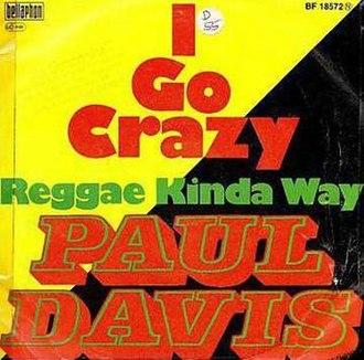I Go Crazy (Paul Davis song) - Image: I Go Crazy Paul Davis