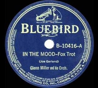 In the Mood Song popularized by Glenn Miller