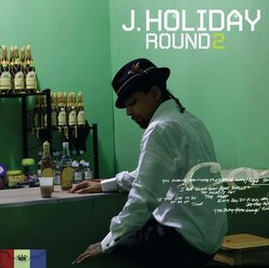 Round 2 (J. Holiday album) - Image: J. Holiday Round 2