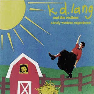 A Truly Western Experience - Image: K.d. lang A Truly Western Experience