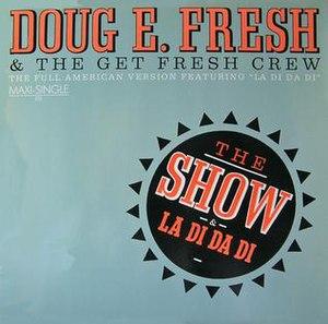 The Show (Doug E. Fresh song) - Image: La Di Da Di