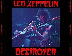 Destroyer Led Zeppelin Bootleg Recording Wikipedia