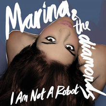Marina and the Diamonds - I Am Not a Robot.png