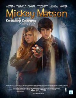 Mickey matson and the copperhead conspiracy full movie
