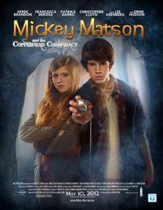 Mickey Matson and the Copperhead Conspiracy - Image: Mickey Matson film poster