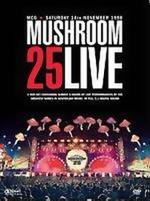 Mushroom 25 Live - Image: Mush 25dvd