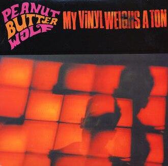 My Vinyl Weighs a Ton - Image: My Vinyl Weighs A Ton