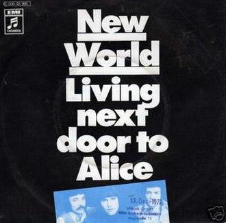 Living Next Door to Alice - Image: New world living next door to alice