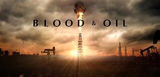 <i>Blood & Oil</i> TV series