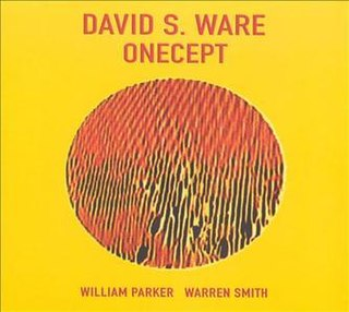 <i>Onecept</i> album by David S. Ware
