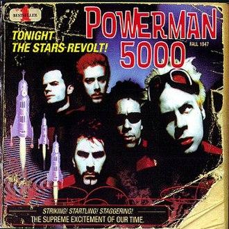 Tonight the Stars Revolt! - Image: Powerman 5000ttsr