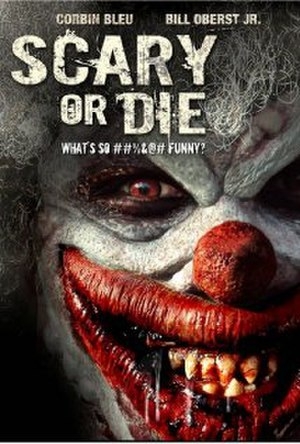 Scary or Die - Image: Scary or Die DVD Cover