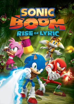 Sonic Boom: Rise of Lyric - North American box art, featuring from left to right: Amy, Sonic, Tails, and Knuckles