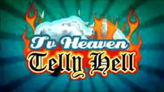 TV Heaven, Telly Hell - Image: TV Heaven, Telly Hell title card