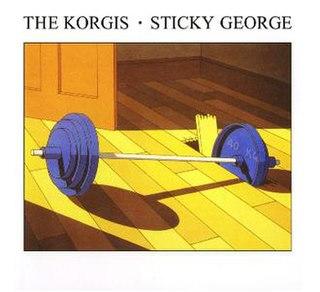 <i>Sticky George</i> 1981 studio album by The Korgis