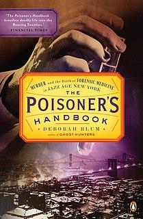 <i>The Poisoners Handbook</i> book by Deborah Blum
