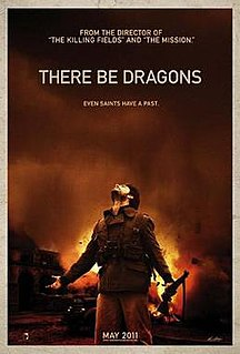 <i>There Be Dragons</i> 2011 film by Roland Joffé