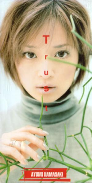 Trust (Ayumi Hamasaki song) - Image: Trust (Ayumi Hamasaki single cover art)