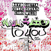 Would I Lie to You - David Guetta, Cedric Gervais, and Chris Willis.png