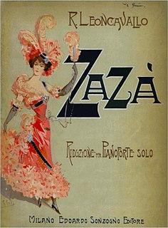 Zazà opera by Ruggero Leoncavallo