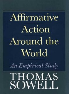 <i>Affirmative Action Around the World</i> Book by Thomas Sowell