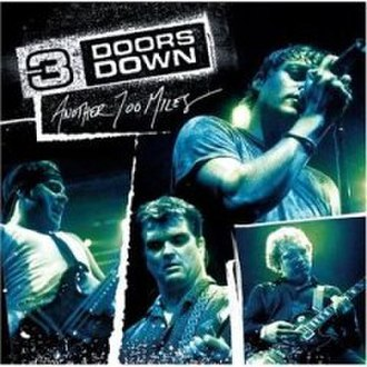 Another 700 Miles - Image: Another 700 Miles (3 Doors Down EP cover art)