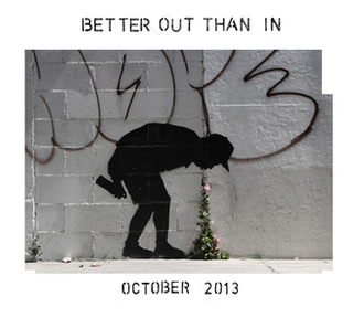 Better Out Than In - Promotional poster