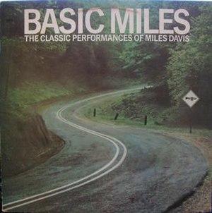 Basic Miles: The Classic Performances of Miles Davis - Image: Basic Miles The Classic Performances of Miles Davis