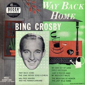 Bing Crosby – Way Back Home - Image: Bing Crosby Way Back Home cover