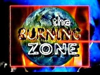 The Burning Zone - Image: Burning Zone Title Card