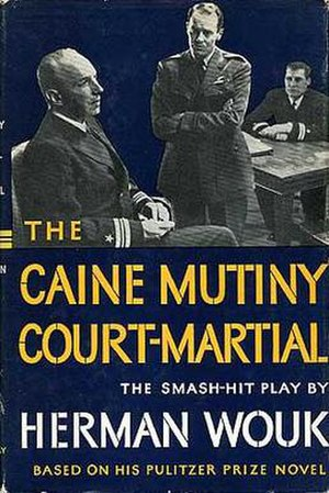 The Caine Mutiny Court-Martial - First edition (Doubleday)