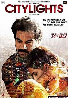<i>CityLights</i> (2014 film) 2014 film by Hansal Mehta