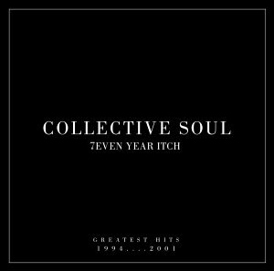 Seven Year Itch (Collective Soul album) - Image: Collectivesoul 7evenyearitch