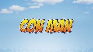 Con Man (web series) - Image: Con Man Titlecard