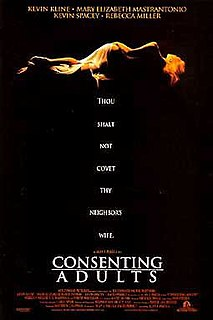 <i>Consenting Adults</i> (1992 film) 1992 film by Alan J. Pakula