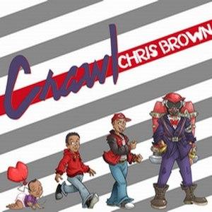 Crawl (Chris Brown song) - Image: Crawlgraffiti