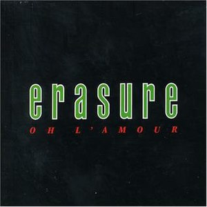 Oh L'amour - Image: Erasure Oh L'amour (version 2)