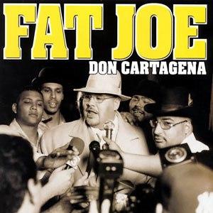 Don Cartagena - Image: Fat Joe Don Cartagena CD Cover