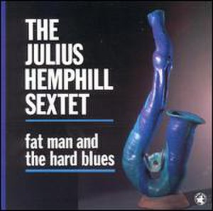 Fat Man and the Hard Blues - Image: Fat Man and the Hard Blues