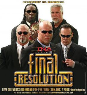 Final Resolution (December 2008) 2008 Total Nonstop Action Wrestling pay-per-view event