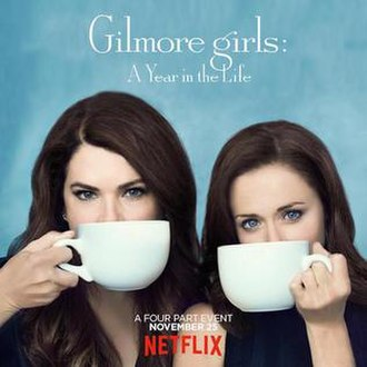 Gilmore Girls: A Year in the Life - Image: Gilmore Girls Netflix Poster