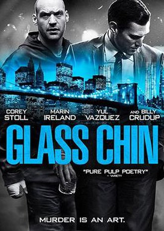 Glass Chin - Image: Glass Chin 2014 Film Poster