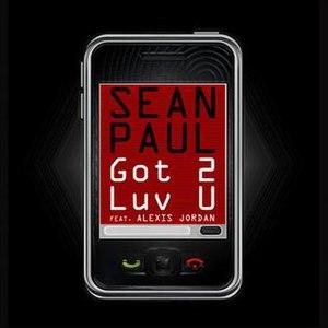 Got 2 Luv U - Image: Got 2Luv U