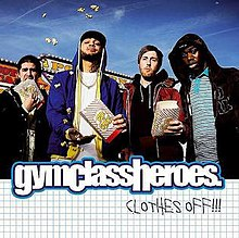 Gym class heroes-clothes off.jpg
